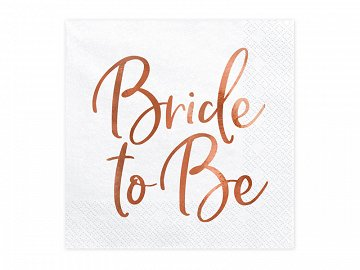 Napkins Bride to be, rose gold,  33x33cm (1 pkt / 20 pc.)