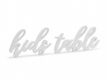 Wooden inscription Kids table, white,  38x10cm