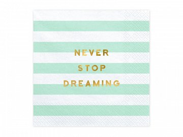 Napkins Yummy - Never stop dreaming, mint, 33x33cm (1 pkt / 20 pc.)