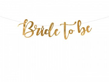 Banner Bride to be, gold, 80x19cm